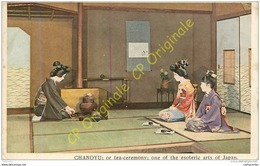 CHANOYU . Or Tea Ceremony . Esoteric Arts Of Japan .  ( JAPON Cérémonie Du Thé ) . - Japon