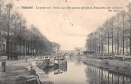 Tournai - Le Pont Des Trous - Le Plus Ancien Spécimen D'architecture Militaire - 1912 - Tournai