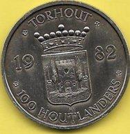 100 HOUTLANDERS 1982 TORHOUT - Tokens Of Communes