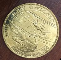 14 ARROMANCHES 360 JOUR J DAY OVERLORD MÉDAILLE SOUVENIR ARTHUS BERTRAND 2018 JETON TOKENS MEDALS COINS - Autres