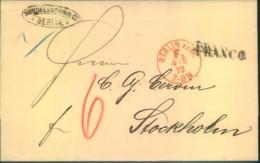 """1872, """"BERLIN P.E. 38. F. """"4/5 72"""" Nebst """"FRANCO"""" Und Röter """"6"""" Auf Faltbrief Nach Stockholm. - Allemagne"""