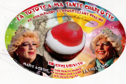 Dunkerque La Totote à Ma Tante Charlotte Spécialité Gourmande Carnavalesque 2016 : Autocollant Pas Une Carte Postale - Autocollants