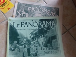Lot De 2 Le Panorama Exposition Universelle 1900       Le Village Suisse N 3       Tableau De 1800 A 1889  N 25 - Boeken, Tijdschriften, Stripverhalen