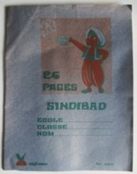 CAHIER SCOLAIRE NEUF SINDIBAD SINBAD LAMPE MERVEILLEUSE 24 PAGES AIGLEMER AFRIQUE MAROC - Verzamelingen