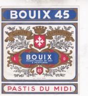 "ETIQUETTE , PASTIS DU MIDI - ""BOUIX 45"", PERPIGNAN - Etiquettes"