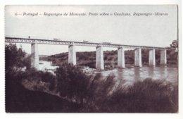 7034   Reguengos De Monsarás,  Ponte Sobre O Guadiana. Reguengos - Mourão - Evora