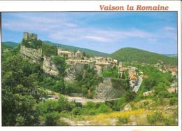 CPM - VAISON LA ROMAINE - VAUCLUSE - LA HAUTE VILLE ET LE CHATEAU - Vaison La Romaine