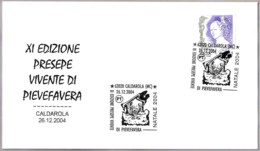 PRESEPE VIVENTE DI PIEVEFAVERA. NAVIDAD-CHRISTMAS. Caldarola, Macerata, 2004 - Navidad