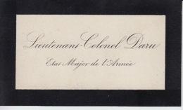 Carte De Visite - Lieutenant Colonel DARU - Etat Major De L'Armée - Militaire Militaria - Cartes De Visite