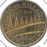 Jeton Touristique 12 Viaduc De Millau 2014 10 Ans - 2014