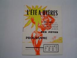PUBLICITE 1961 : BROCHURE TOURISME / PROGRAMME FETES ETE / HYERES / MARCEL AMONT - Dépliants Touristiques