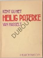 HASSELT Heilig Paterke 1946 Hilarion Thans  (R206) - Oud