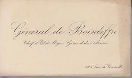 Carte De Visite - Général DE BOISDEFFRE - Chef De L'Etat Major Général De L'Armée - Militaire Militaria - Cartes De Visite