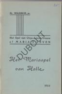 HALLE Het Spel Van OLV Of Maria's Leven - Het Mariaspel - Walgrave 1954  (R202) - Oud