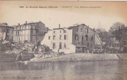 55  VERDUN. GUERRE 14-18 .UNE MAISON  BOMBARDÉE. + TEXTE DU 12 JANVIER 1917 - Guerre 1914-18