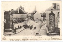 PUISEAUX (45) - Porte Et Rue Du Pavé - Ed. Meunier, H. P., Paris - Puiseaux