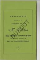 GODSHEIDE HASSELT Vereerders Van De Heilige Odilia - Heruitgave 100jarig Bestaan Broederschap H.Odilia (R193) - Oud