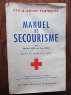 Livre Manuel De SECOURISME De 1962  . CROIX ROUGE FRANCAISE - 350 Pages - 25 Photos - Gesundheit