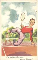 CPSM Humour Tennis  J'ai Toujours Des Revers Avec Les Femmes - Humour