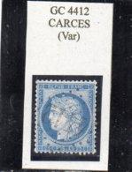 Var - N° 60C Obl GC 4412 Carcès - 1871-1875 Cérès