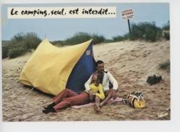 Détente Pour Tous (n°422) Le Camping Seul Est Interdit... (couple Homme Pipe Tente Sable Panneau) - Humour
