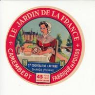 Etiquette De Fromage Camembert - Jardin De La France - Dangé - Vienne. - Fromage