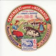 Etiquette De Fromage Camembert - Bourdon - Barbery - Calvados. - Fromage