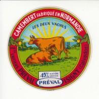 Etiquette De Fromage Camembert - Les Deux Vaches - Préval - Isigny - Calvados. - Fromage