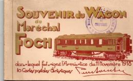 SOUVENIR DU WAGON DU MARECHAL FOCH - Carnet 10 Cartes - Weltkrieg 1914-18