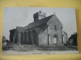 50 6683 CPA 1934 - 50 BARNEVILLE. L'EGLISE. EDIT. LL. N° 13 - ANIMATION - Barneville