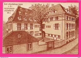 CPA (Ref: Z 1353) FESTUNGS-LAZARETH - STRASBOURG  KOCH - U HAUSHALTUNGS-SCHULE - Strasbourg