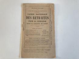 Depliant Caisse Nationale DES RETRAITES Pour La Vieillesse - 1925 - Decrees & Laws