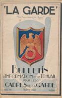 LA GARDE - Bulletin D'information Et De Travail Pour Les Cadres De La Garde (Avril 1944) - 60 Pages - Livres