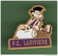 FOOT *** FC LARIVIERE *** 1052 - Football