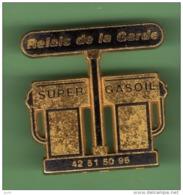 SUPER GASOIL *** RELAIS DE LA GARDE *** 1052 - Carburants