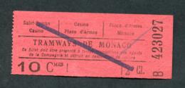 "Ticket Billet De Tramway Début XXe ""Tramways De Monaco / 10Cmes"" Tram - Europe"
