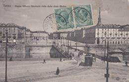 TORINO-PIAZZA VITTORIO EMANUELE VISTA DALLA GRAN MADRE-TRAM-CARTOLINA VIAGGIATA IL 27-5-1911 - Piazze