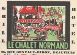 DEAUVILLE : Petite Carte Pub. Illustrée Du Chalet Normand - Grill-Hôtel, 26 Rue Gontaut-Biron. - Advertising