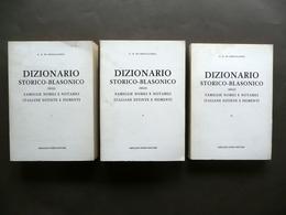 Dizionario Storico Blasonico Famiglie Nobili E Notabili Italiane Forni 3 Volumi - Non Classificati