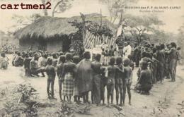 MISSION DES P.P. DU SAINT ESPRIT BAPTEME D'ENFANTS SCENE AFRIQUE - Missions
