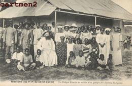 MISSION DES P.P. DU SAINT ESPRIT UN EVEQUE AFRICAIN AU MILIEU D'UN GROUPE DE CHRETIENS INDIGENES SCENE TYPE  AFRIQUE - Missions