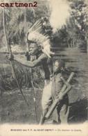 MISSION DES P.P. DU SAINT-ESPRIT UN CHASSEUR DE GAZELLE SCENE AFRIQUE - Missions
