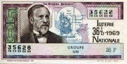 """BILLET DE LOTERIE De 1969 Sur Le Thème """"Les Grands Hommes : PASTEUR"""" - Billets De Loterie"""