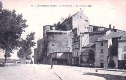 07 - Tournon Tain  - Le Chateau - Tournon