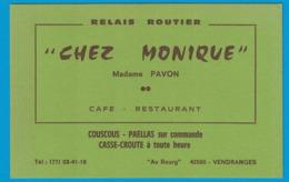 RELAIS ROUTIER CHEZ MONIQUE MADAME PAVON CAFE RESTAURANT AU BOURG 42590 VENDRANGES COUCOUS PAELLAS SUR COMMANDE - Cartes De Visite