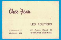 CHEZ JEAN LES ROUTIERS 29 AVENUE CARNOT CHAUMONT HAUTE-MARNE - Cartes De Visite