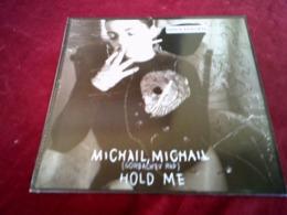 NINA HAGEN  ° MICHAIL MICHAIL HOLD ME - 45 Rpm - Maxi-Single