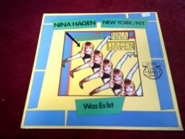 NINA HAGEN  ° NEW YORK  / NY   / WAS ES IST - 45 Rpm - Maxi-Single