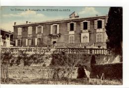Carte Postale Ancienne Saint Etienne Du Grès - Le Château De Fontanelle - France