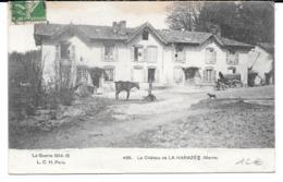 Cpa Le Château De La Harazée - Guerre 1914-15 . - Autres Communes